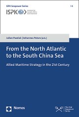 From the North Atlantic to the South China Sea - Allied Maritime Strategy in the 21st Century